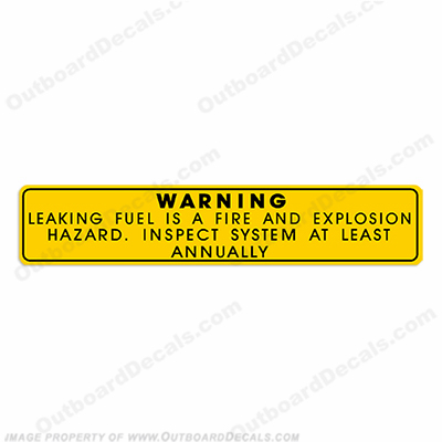 Warning Decal - Leaking Fuel...Inspect System