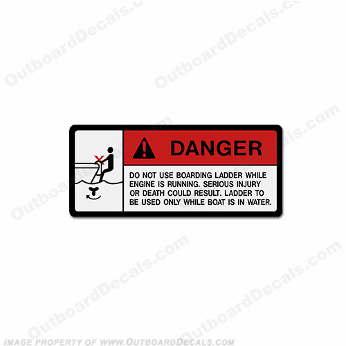 Danger Decal - Do Not Use Boarding Ladder...