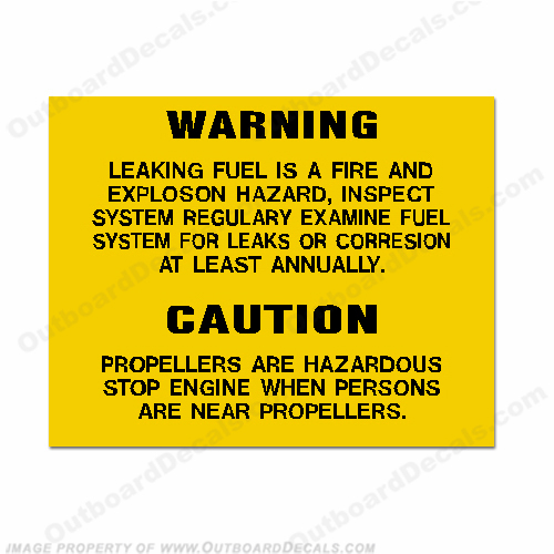 Warning/Caution Decal - Leaking Fuel.., Propellers...