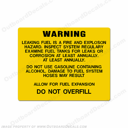 Warning Decal - Leaking Fuel.., Do Not Overfill...  boat, logo, decal, capacity, plate, sticker, decal, regulation, coast, guard, warning, fuel, gas, diesel, safety