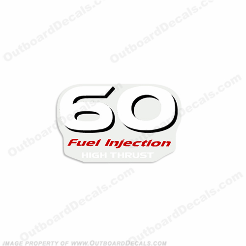 "Yamaha ""60 Fuel Injected High Thrust"" Decal - Rear"